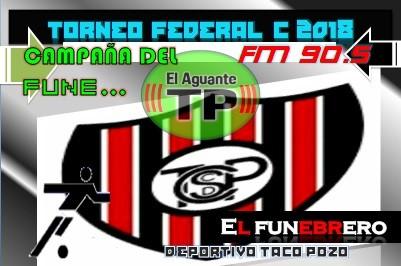 Torneo Federal C - EL FUNEBRERO REPRESENTANTE LOCAL Taco Pozo Chaco